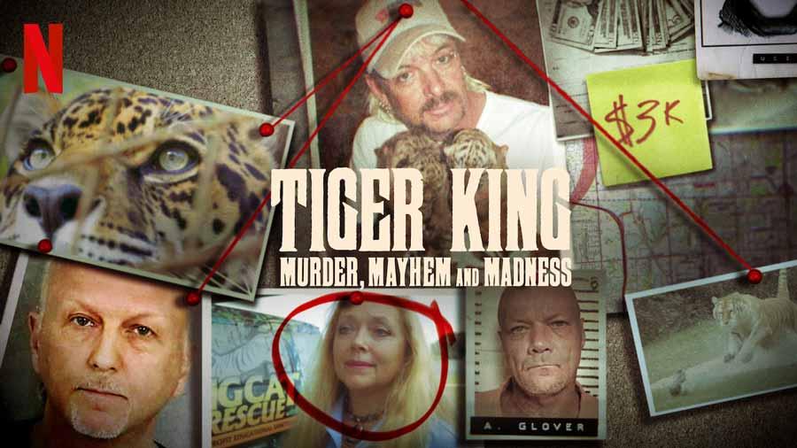 Tiger-King-Murder-Mayhem-and-Madness-netflix